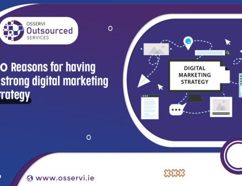 10 Reasons for having a strong digital marketing strategy