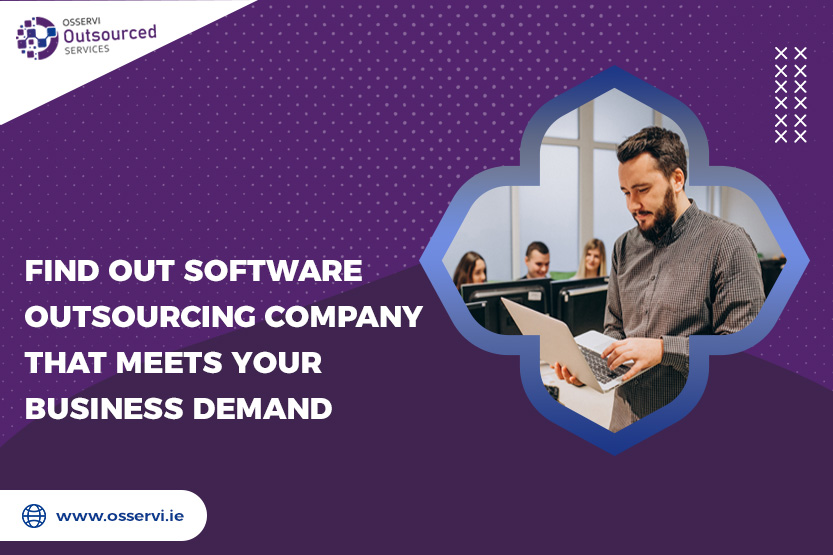 Find out software outsourcing company that meets your business demand