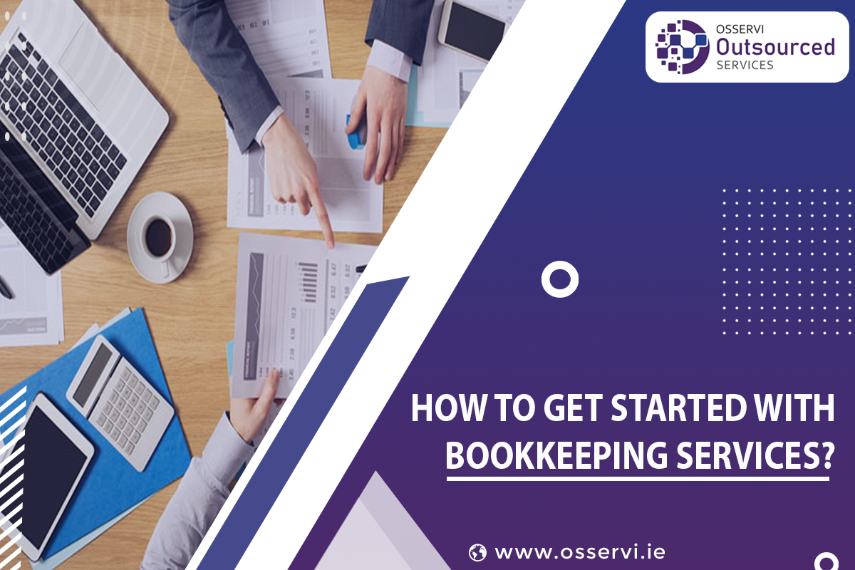 How to get started with bookkeeping services