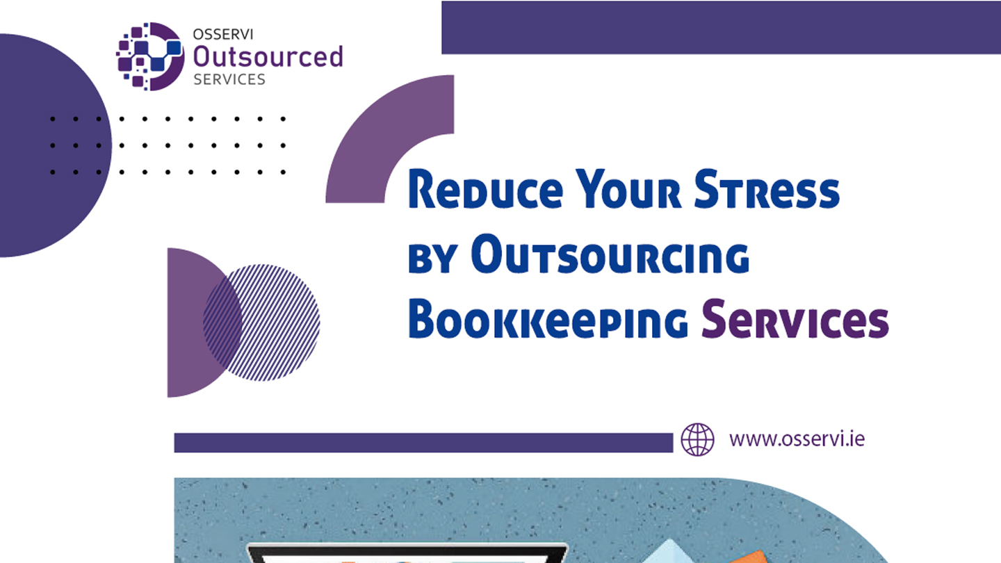 Reduce your stress by outsourcing bookkeeping services